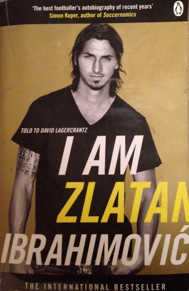 Book Review:  I Am Zlatan Ibrahimovic (told to David Lagercrantz)