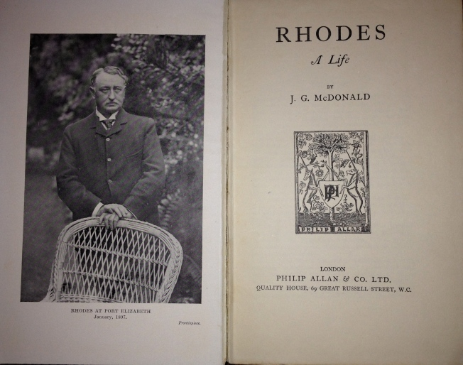 Frontispiece of Rhodes A Life by J G McDonald first published in 1927 by Philip Allan & Co. Ltd. London