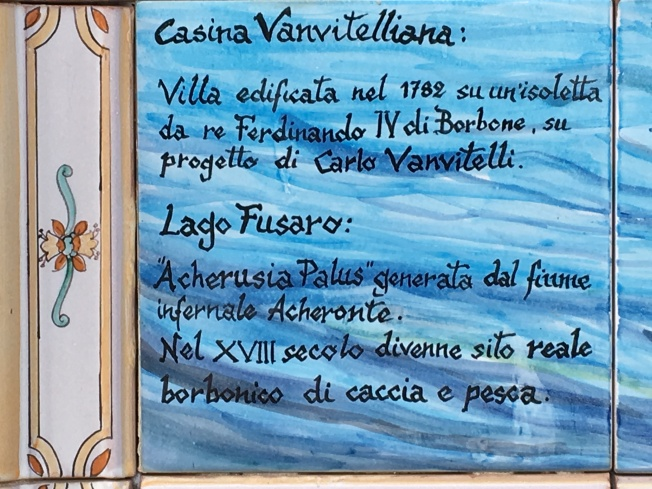 La Casina Vanvitelliana - a Bourbon hunting and fishing lodge built on the lake that Aeneas knew as Archerusian - where watch was kept for those who might try to exit hell.