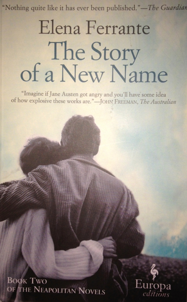The cover of Elena Ferrante's: The Story of a New Name