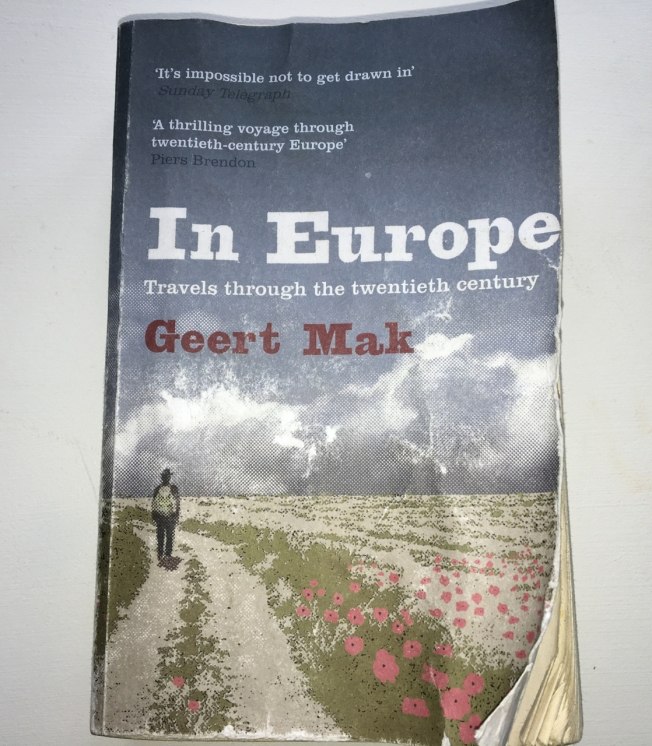A well-thumbed copy of In Europe by Geert Mak