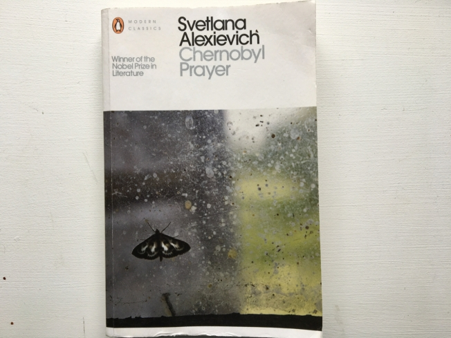 Chernobyl Prayer by Svetlana Alexievich (Winner of the Nobel Prize in Literature)