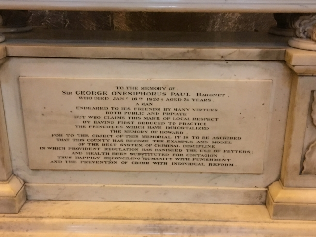 Gloucester Cathedral, England: a plaque to remember the philanthropist and prison reformer, Sir George Onesiphorus Paul who died in 1820