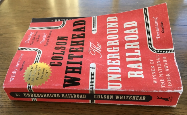 Thoroughly read copy of The Underground Railroad by Colson Whitehead